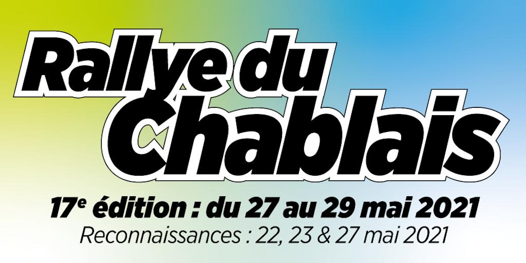 Affiche Rallye du Chablais : 17e édition, du 27 au 29 mai 2021.